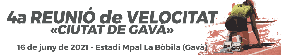 4a Reunió de Velocitat «Ciutat de Gavà»