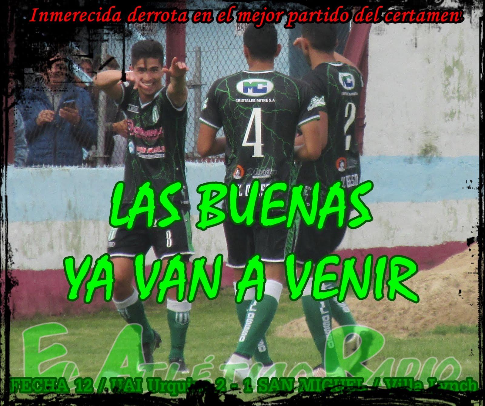 12º FECHA / 1 - 2 vs UAI Urquiza (V)