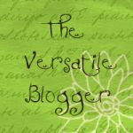 I Received the Versatile Blogger Award Twice!!