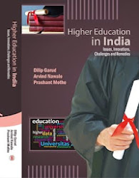Higher Education in India:  Issues, Innovations, Challenges and Remedies