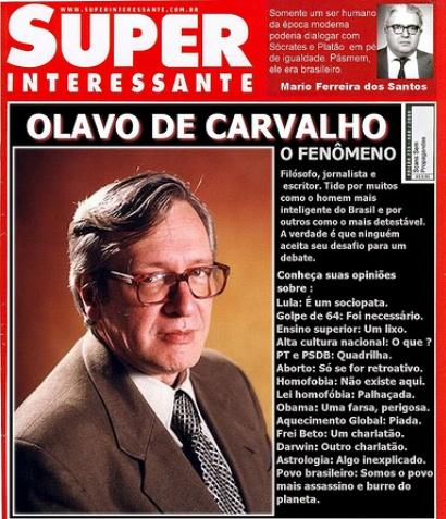 """""""Este [o povo brasileiro] é o povo mais covarde, imbecil e subserviente do universo"""" O. de Carvalho"""