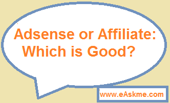 Affiliate marketing vs Adsense : eAskme