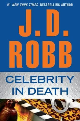 Book cover of Celebrity in Death by J.D. Robb