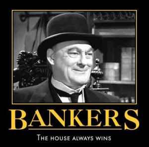 http://2.bp.blogspot.com/-pKYDv-QNmPg/Thxr7vd9PvI/AAAAAAAAAoQ/WNtoa_Pom9c/s320/bankers.jpg