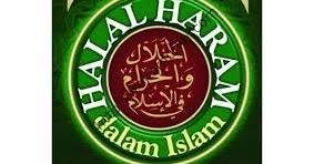 Pengertian Halal dan Haram Menurut Ajaran Islam ~ Info ...