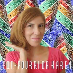 http://potpourridakaren.blogspot.com.br/