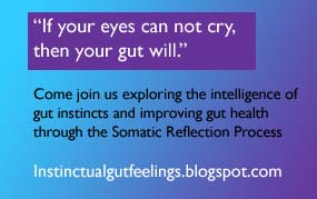 """If your eyes can not cry, then your gut will."""