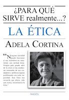 """""""¿Para qué sirve realmente.....? la ética"""" - Adela Cortina"""