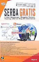 AJIBAYUSTORE  Judul Buku : Serba Gratis E-Mail, Messenger, Blogging, Domain, Hosting, CMS for Blog & E-Commerce Disertai CD Pengarang : Riyanto Penerbit : Gava Media
