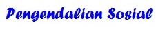 Pengendalian Sosial (Pengertian, Tujuan, Sifat, Pola, Fungsi, Cara)