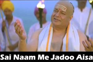 Sai Naam Me Jadoo Aisa