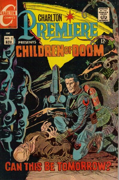 "CHARLTON PREMIERE #2 ""CHILDREN OF DOOM"""