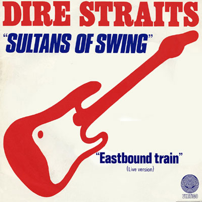Portada del single Sultans of Swing de Dire Styraits