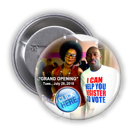 THE GRAND OPENING FOR THE VOTER REGISTRATION DEPOT IN FIFTH WARD IS ON TUESDAY, JULY 28, 2015