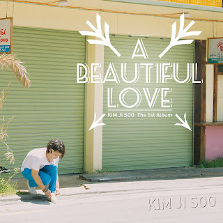 Kim Ji Soo (김지수) - A Beautiful Love (Vol.1)