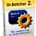 Dr.Batcher 2.3.2 FULL SERIAL