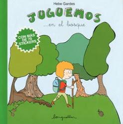Juguemos en el bosque - Ed. Longseller