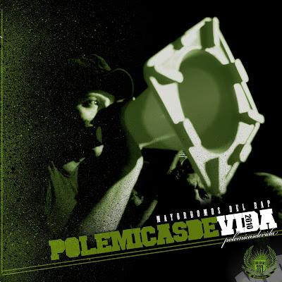 Mayordomos del Rap - Polemicas de vida (2010)