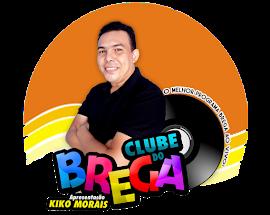 Clube do Brega com Kiko Morais
