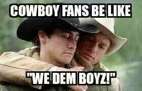 "Cowboy Fans be like ""we dem boyz!"""