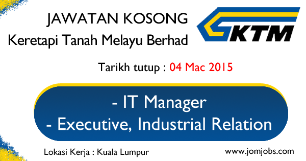 Jawatan Kosong KTMB 04 Mac 2015 - Keretapi Tanah Melayu Berhad