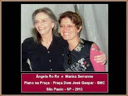 Marisa Serranno e Ângela Ro Ro