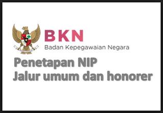 Penetapan NIP Formasi Honorer dan Umum