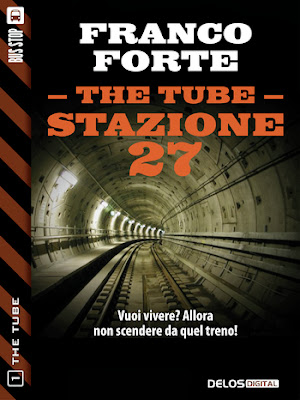 The Tube, Stazione 27 (Franco Forte)