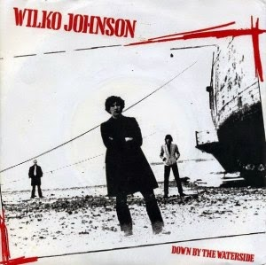 WILKO JOHNSON - Down by the waterside (single)
