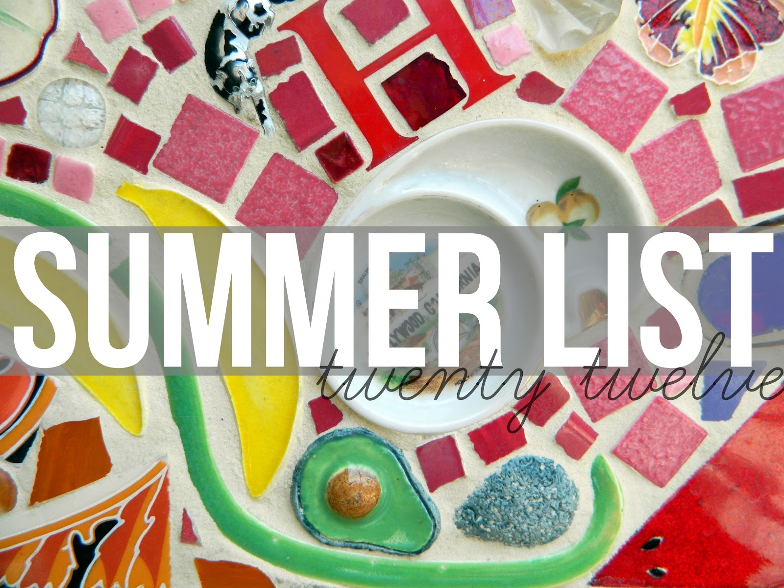 Summer List - Things I'd Like to do During Summer 2012 - Campfire Chic