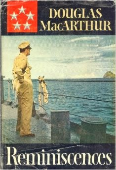 Douglas MacArthur, 'Reminiscences'