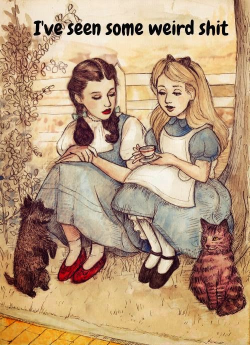♥ ♣ Alice Has Seen Some Weird Things ~ She Says To OZ Dorothy! ♣ ♥
