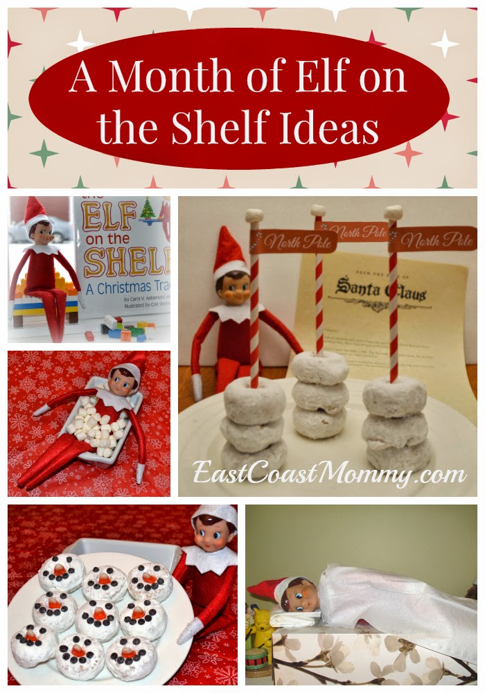 east coast mommy a month of fantastic elf on the shelf