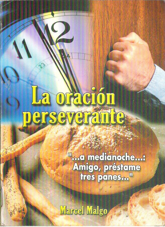 Marcel Malgo-La Oración Perseverante-