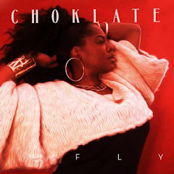 "CHOKLATE ""FLY"" available on iTunes Now! Click image below to purchase!"