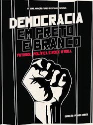 Baixar Filme Democracia em Preto e Branco (Nacional) Online Gratis
