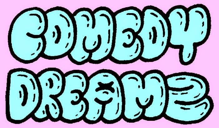 Comedy Dreamz