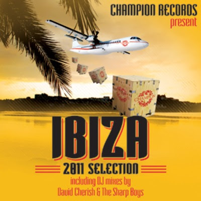 Champion Records, Ibiza 2011 Compilation