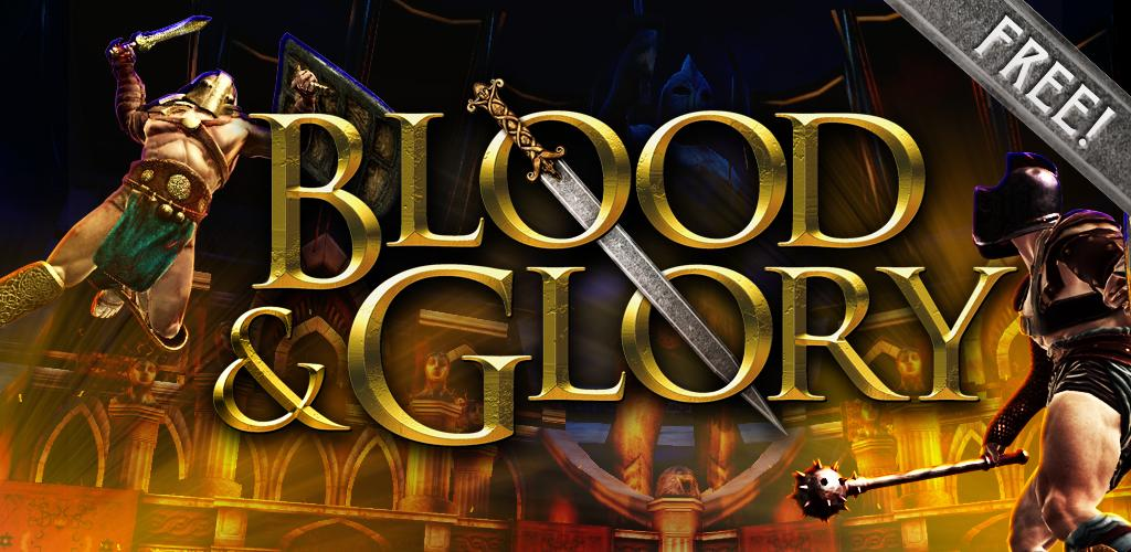 BLOOD and GLORY for Android