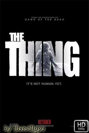 La Cosa del Otro Mundo (The Thing) 2011 [1080p] [Latino-Ingles] [MEGA]