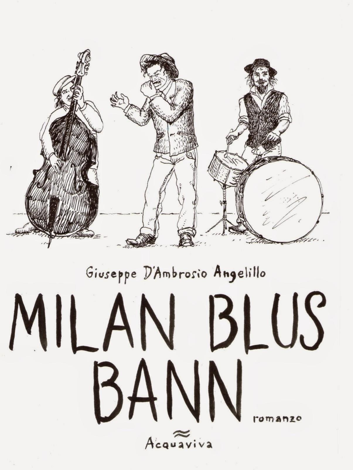 MILAN BLUS BANN romanzo di giuseppe d'ambrosio angelillo