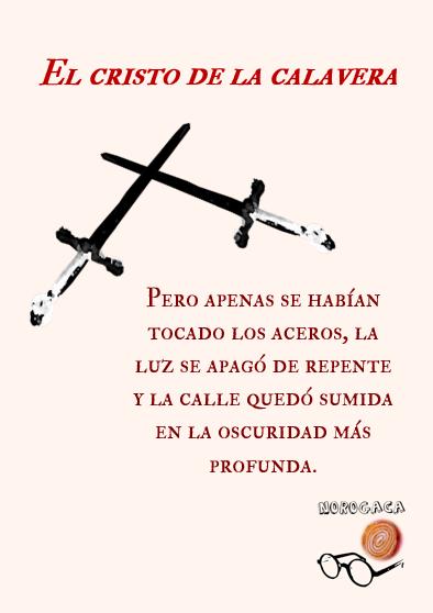 El cristo de la calavera. Gustavo Adolfo Bécquer. Norogaca
