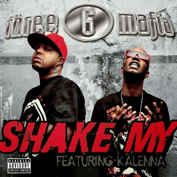 Three 6 Mafia - Shake My (feat. Kalenna) - Single Cover