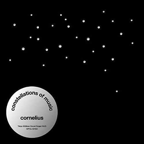[Album] CORNELIUS – Constellations Of Music (2015.08.19/MP3/RAR)
