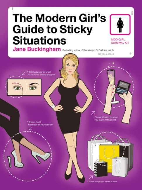 The Modern Girl's Guide to Sticky Situations book, Jane Buckingham, Harper Collins publishing, how to guide, etiquette, worst case scenario, fashion, work, parental, cooking, hostess, weddings, reading
