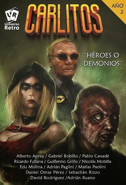 """Carlitos -Año Dos - Héroes o Demonios"""