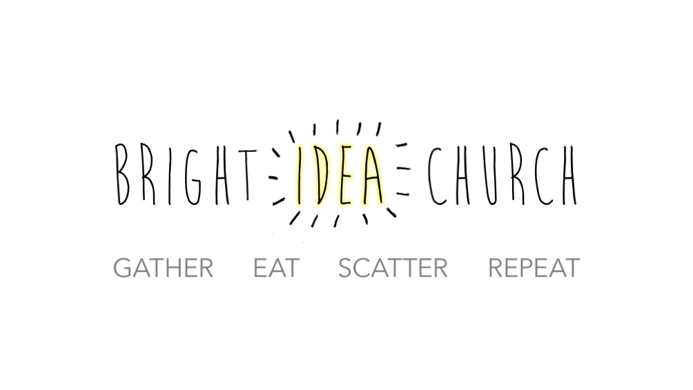Bright Idea Church