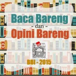 Tema Baca Bareng & Opini Bareng BBI - 2015