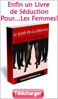 Le guide de la séductrice kamal seduire draguer un homme celibataire Catherinettes