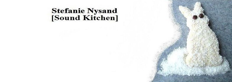 Stefanie Nysand [Sound Kitchen]